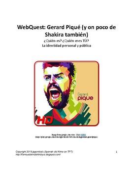 Gerard Piqué (and Shakira) Webquest: La identidad personal y pública