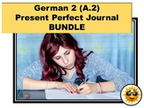 German 2 (A.2)  Present Perfect Journal  BUNDLE