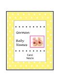 German Baby * Names ~ German Names