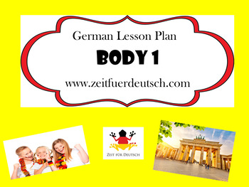 German Body 1. Lesson Plan and Resources