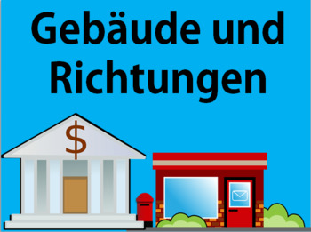 German Buildings Vocabulary and Direction Phrases - Including Small Town Map