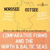 German Comparative Forms, Mini-unit, Compare the Baltic Se
