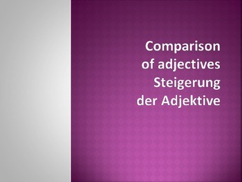 German Comparisons and Superlatives - notes and practice p