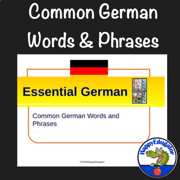 Essential German PowerPoint of Pronunciation Common Words and Phrases
