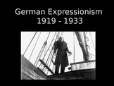 German Expressionism Overview- PowerPoint