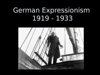 German Expressionism Overview- Teacher Copy