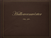 German (Deutsch) - Halloween Vocabulary - PowerPoint