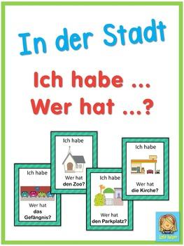 German in town  Ich habe ... Wer hat ...? game