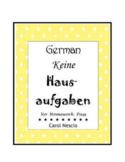 German ~ Keine Hausaufgaben ~ No Homework Pass