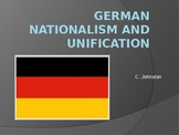 AP EURO/AICE EURO German Nationalism and Unification PowerPoint