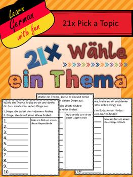German- Pick a Topic- 21 schreibe über ein Thema