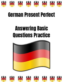 German Present Perfect: Answering Basic Questions Practice - Guided Video