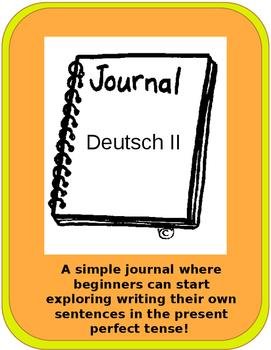 Present Perfect (Das Perfekt) Beginners Journal Prompts- German Class