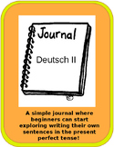 Present Perfect (Das Perfekt) Beginners Journal Prompts- G