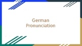 German Pronunciation PowerPoint