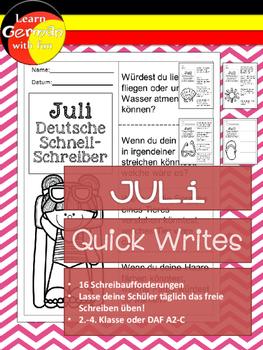 German Quick Writes- Deutsche Übungen zum schreiben üben- Juli
