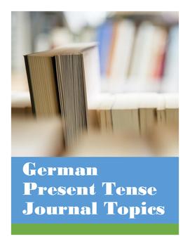 Simple Present Tense Journal Prompts