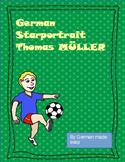 German Starporträt Thomas Müller