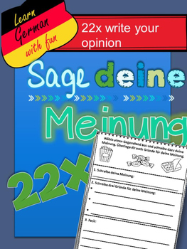 German- State your Opinion- 22 Sage deine Meinung
