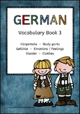 German Vocabulary 3: Body parts and Clothes