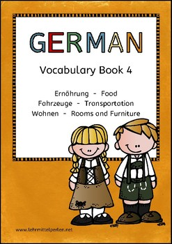 German Vocabulary 4: Food, Transportation, Rooms and Furniture