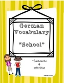 German Vocabulary, School (Flashcards and Activities)