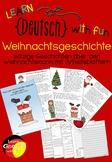 German - Weihnachtsgeschichte mit Arbeitsblättern und Schr