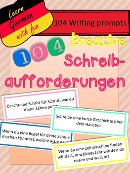 German Writing Prompts- 104 kreative Schreibaufforderungen