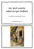 German fairy tale: The Wolf and the 7 Young Kids