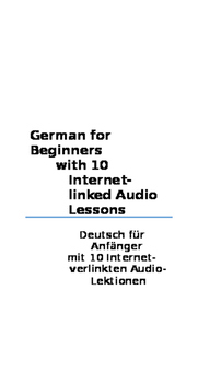 German for Beginners with 10 Internet-linked Audio Lessons