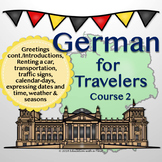 German for Travelers Course 2 PowerPoint