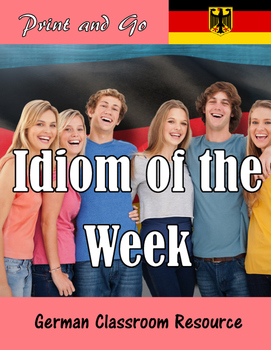 German idioms - Deutsche Redewendungen - One for each week!
