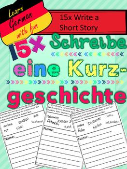 German- write a Short Story- 15 schreibe eine Kurzgeschichte- Reizwortgeschichte