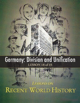Germany: Division and Unification, RECENT WORLD HISTORY LESSON 18/45, +Quiz