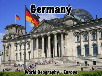 Germany PowerPoint - Geography, History, Government, Economy, Culture, and More