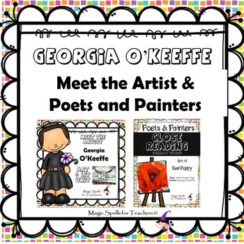 Georgia O'Keeffe - Common Core Close Reading & Lit Unit Bundled Set