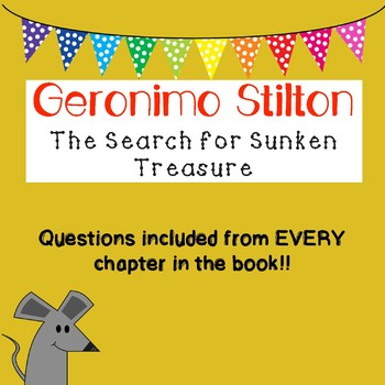 Geronimo Stilton - A Search for Sunken Treasure Comprehension Guide