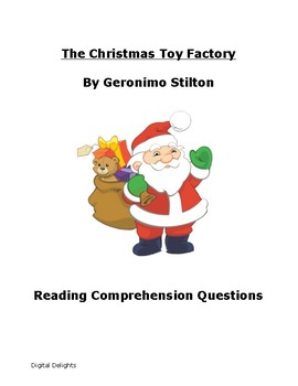 The Christmas Toy Factory Reading Comprehension Questions