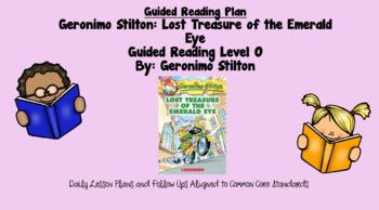 Geronimo Stilton and the Lost Treasure of the Emerald Eye (Level O)