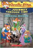 Geronimo Stilton's Journey Through Time: Medieval Mission