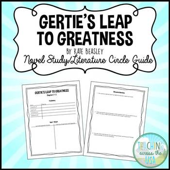 Gertie's Leap to Greatness by Kate Beasley Novel Study/Literature Circle Guide