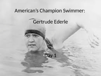 Gertrude Ederle power point and interactive notebook