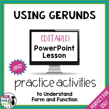 Gerund PowerPoint Lesson and Practice Activities