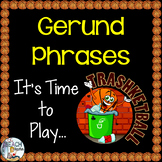 Gerund Phrases Review Game
