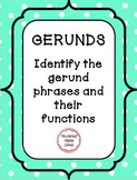 Gerund Phrases and Their Functions -a Common Core Verbals worksheet