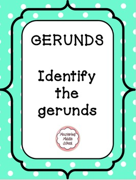 Gerunds - a Common Core verbals worksheet