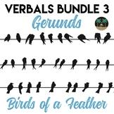 Verbals 3: Gerunds & Gerund Phrase Bundle