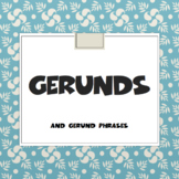 Gerunds and Gerund Phrases PowerPoint and Tasks