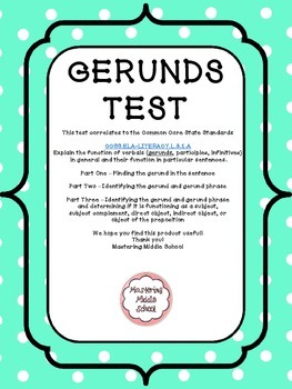 Gerunds and Their Functions Comprehensive Assessment - a Common Core Verbal Unit