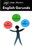 Gerunds as Subject, as Object, and with a Preposition